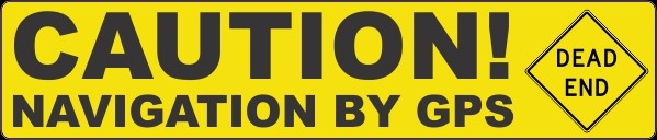Humorour Decal Stickers by HighgateHouse - Caution Navigation By GPS